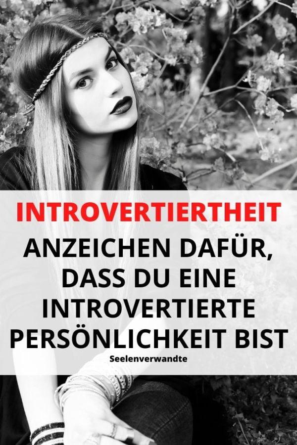 Introvertiertheit-introvertierte menschen-introvertierte männer-introvertiert beziehung-introvertiert tipps