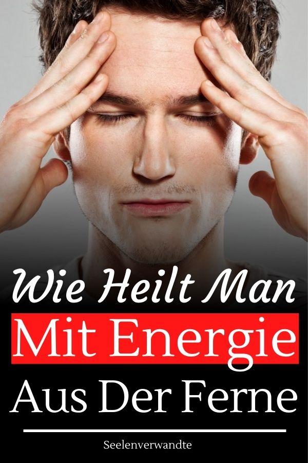 Wie heilt man mit Energie aus der Ferne