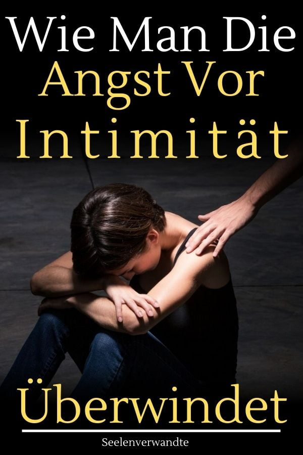 Angst vor Beziehung-Angst Beziehung-mann angst vor beziehung-Angst Intimität
