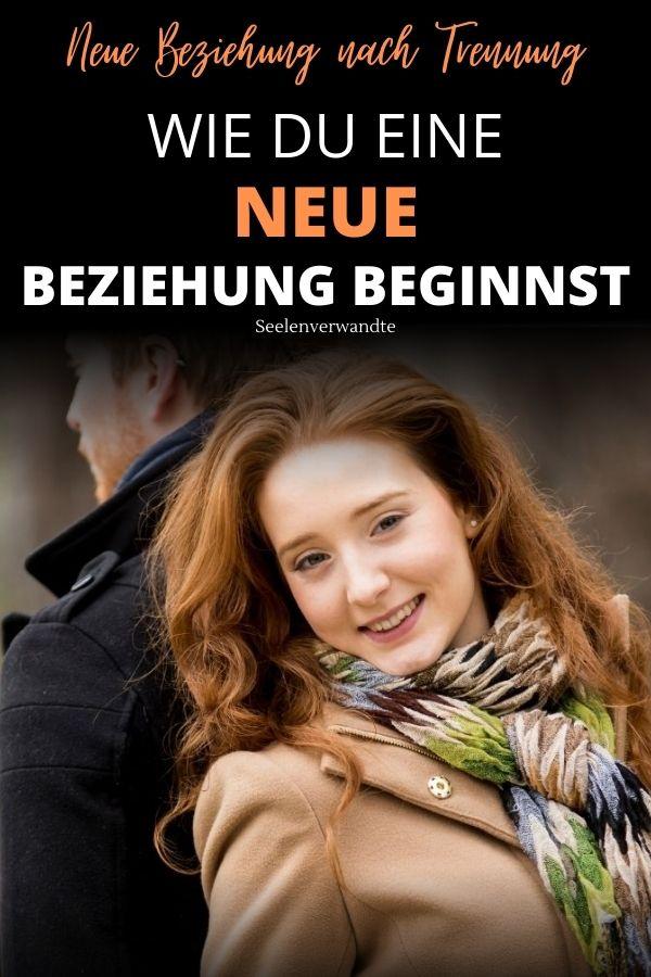 neue Beziehung-neue beziehung nach trennung-neue beziehung eingehen