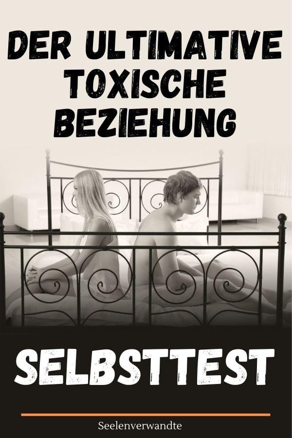 toxische Beziehung Selbsttest