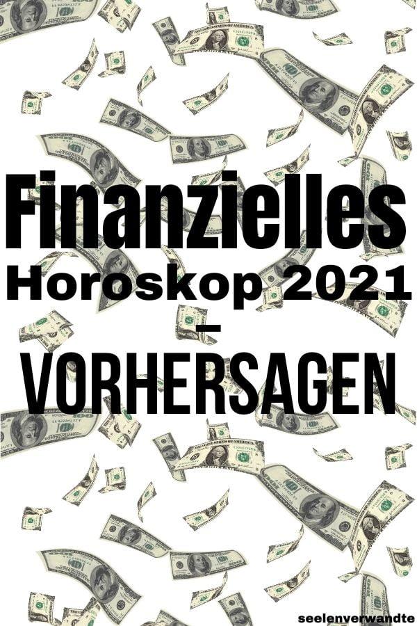 Finanzielles Horoskop 2021 - Vorhersagen