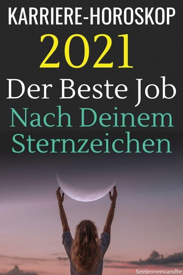 sternzeichen job 2021-Horoskop Karriere 2021-sternzeichen arbeit