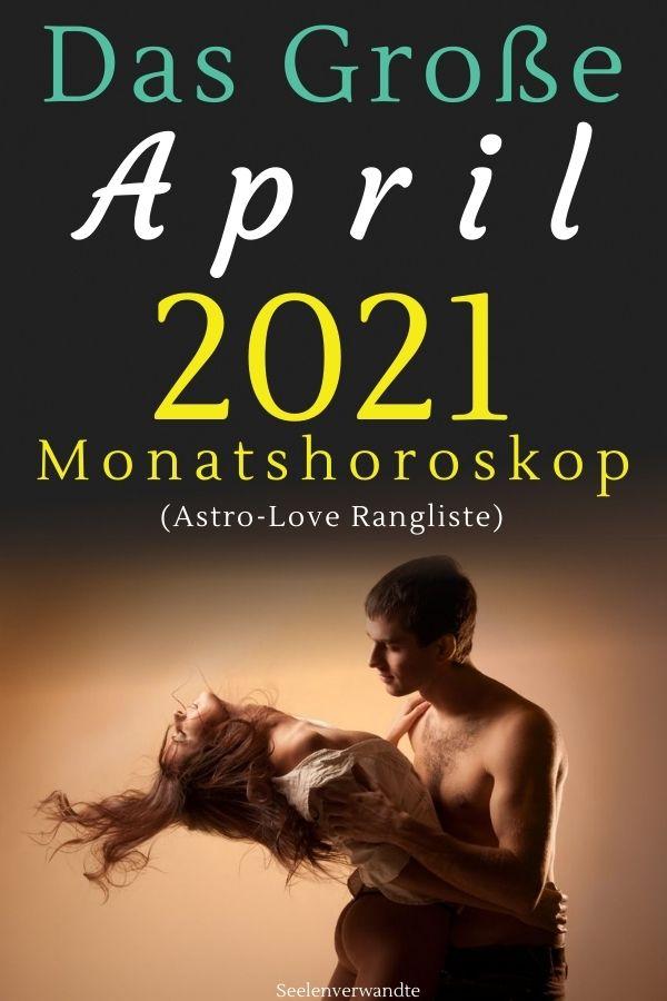 MonatsHoroskop April 2021