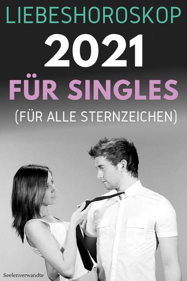 Liebeshoroskop 2021 für Singles