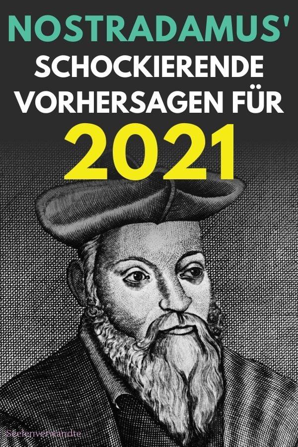 nostradamus 2021 vorhersagen