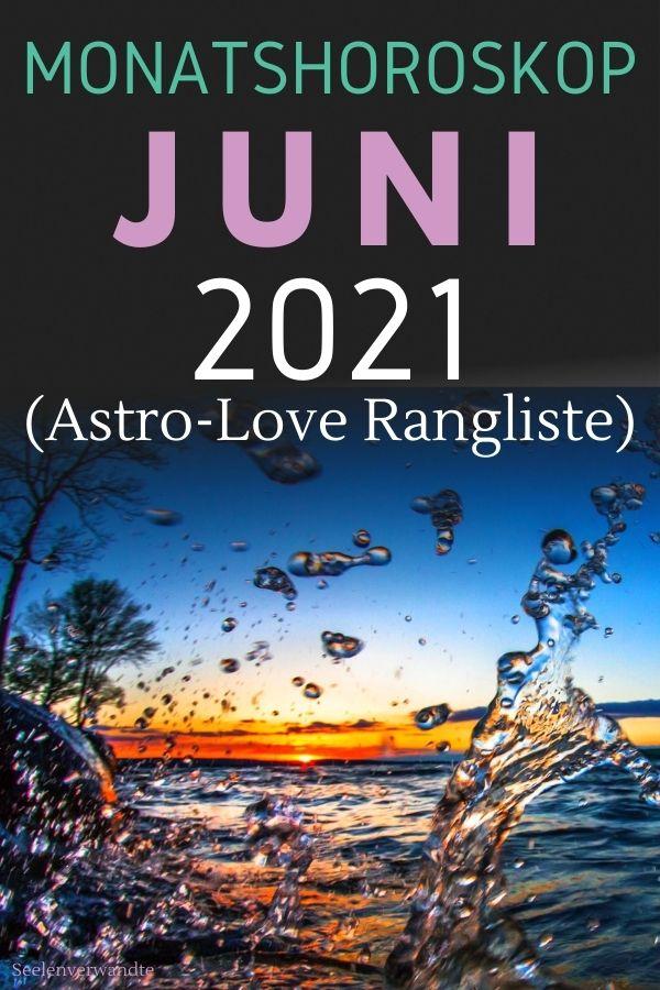 JUNI 2021 MONATLICHES HOROSKOP