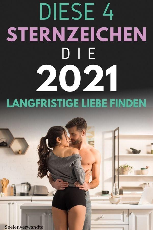 Sternzeichen 2021 langfristige Liebe