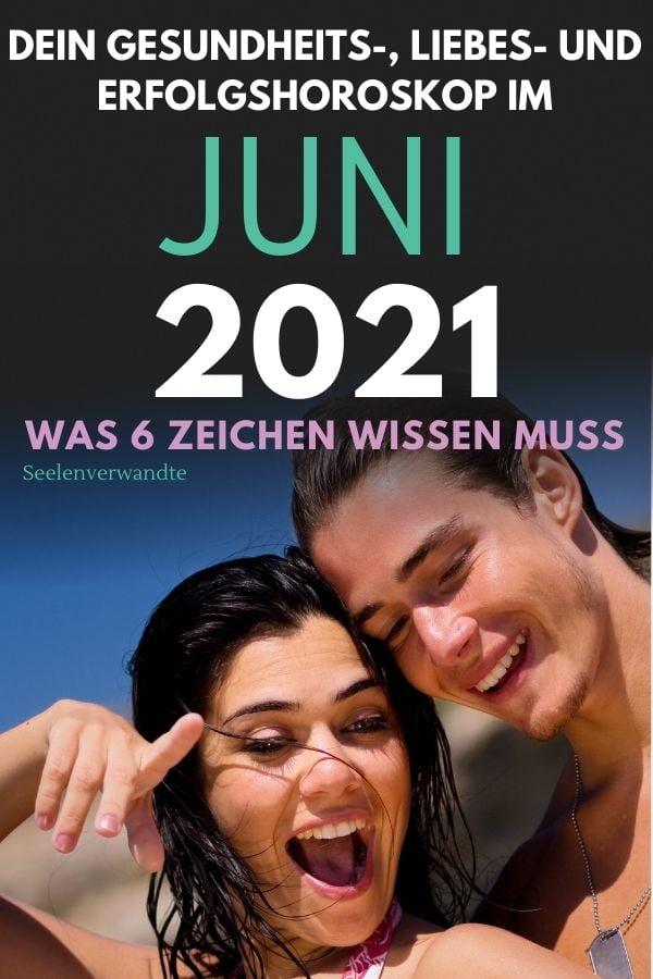 horoskop im Juni 2021