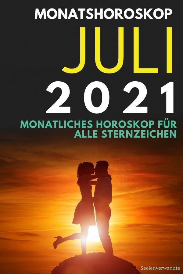 Monatshoroskop Juli 2021